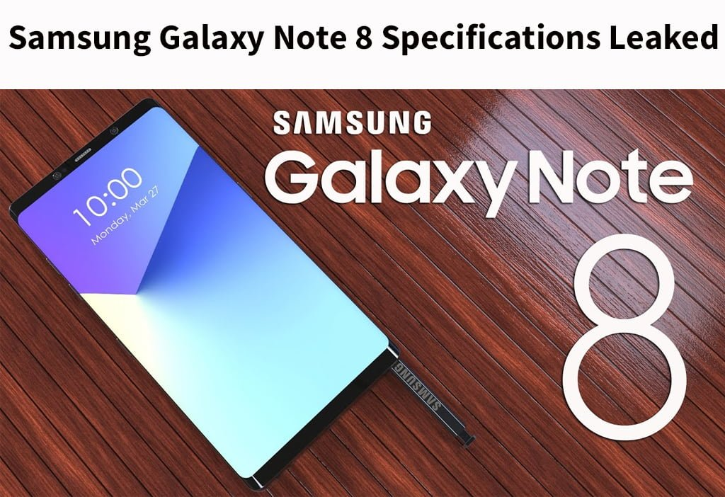 Samsung Galaxy Note 8 Specifications Leaked