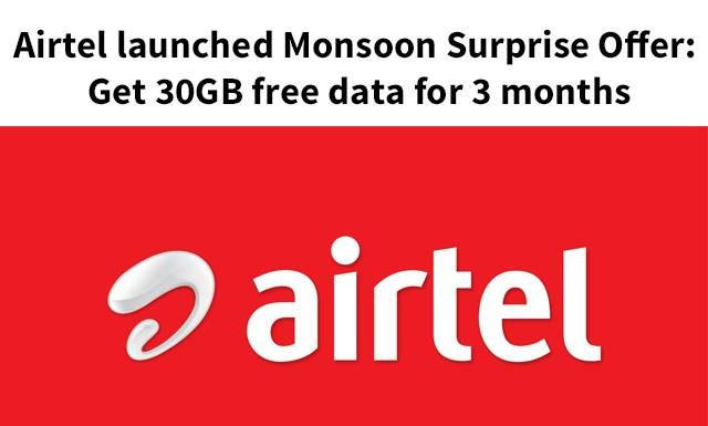 Airtel launched Monsoon Surprise Offer