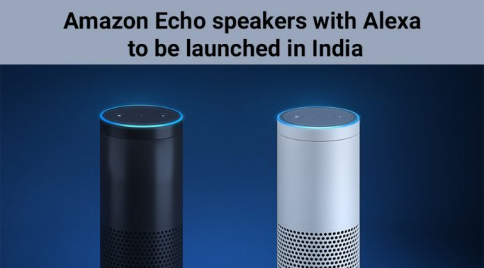 Amazon Echo speakers with Alexa to be launched in India