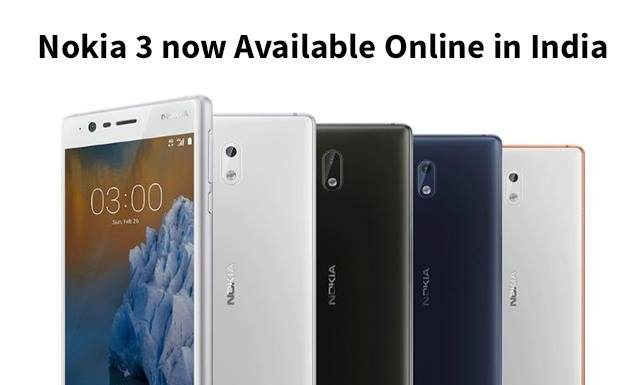 Nokia 3 now Available Online in India