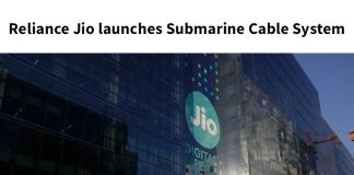Reliance Jio launches Submarine Cable System