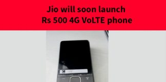 Jio will soon launch Rs 500 4G VoLTE phone