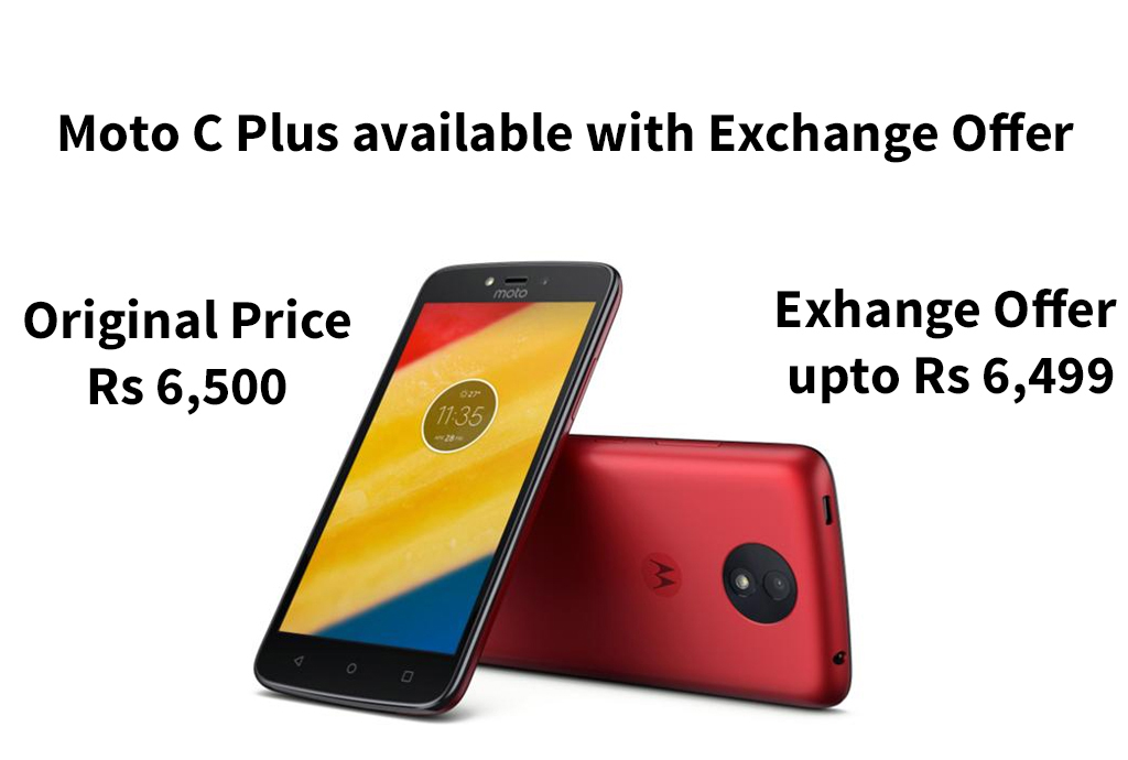 Moto C Plus available with Exchange Offer