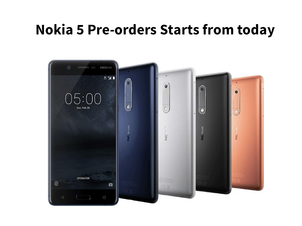 Nokia 5 Pre-orders Starts from today