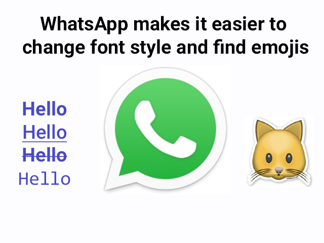 WhatsApp makes it easier to change font style and find emojis