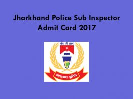 Jharkhand Police Sub Inspector Admit Card 2017