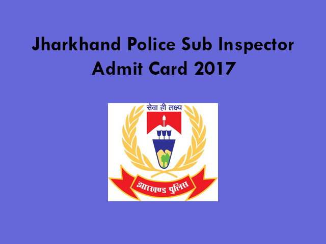 Jharkhand Police Sub Inspector Admit Card